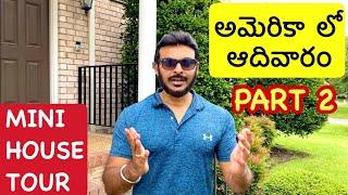 USA lo Sunday - Part 2 | US Telugu Vlogs | Mini house tour | Ravi Prabhu | Ravi Telugu Traveller