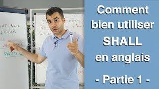 Comment bien utiliser SHALL en anglais  - partie 1