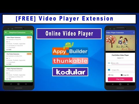 Video Player Extension For Kodular |  Fast Online Video Player Extension | Thunkable  | Appybuilder