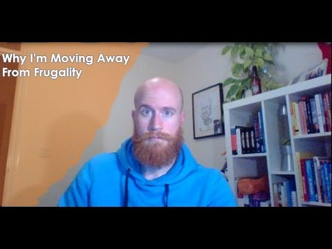 Why I'm Moving Away From Frugality