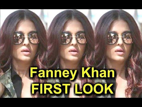 Fanney Khan - Aishwarya Rai New Look LEAKED