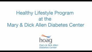 Healthy lifestyle program at the mary & dick allen diabetes center