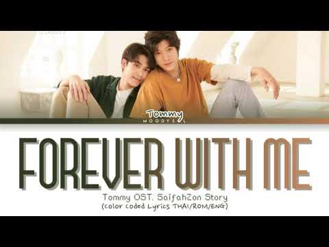 Tommy Sittichok - มีกันอย่างนี้ (Forever With Me) OST สายฟ้าซน Story Lyrics THAI/ROM/ENG