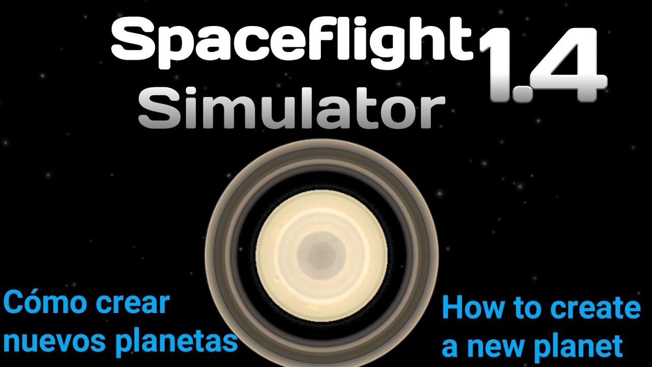 How to create planets | Spaceflight Simulator 1 4 | Planet editor