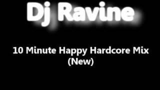 Dj Ravine - Happy Hardcore Mix (new)