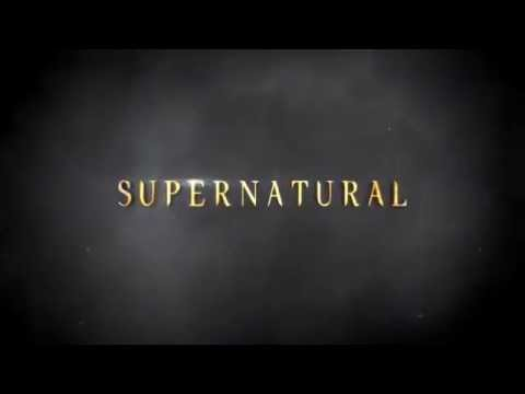 Supernatural Season 11 - Official Opening Title