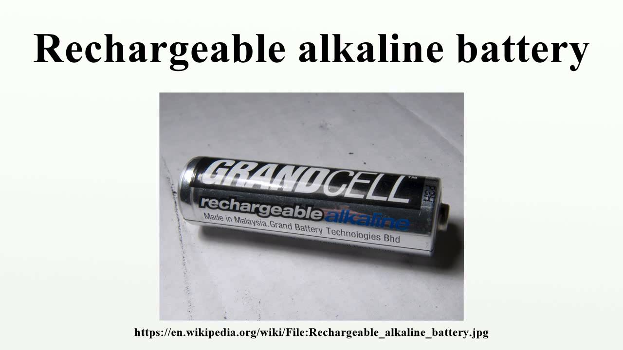 Rechargeable Alkaline Batteries >> Rechargeable Alkaline Battery