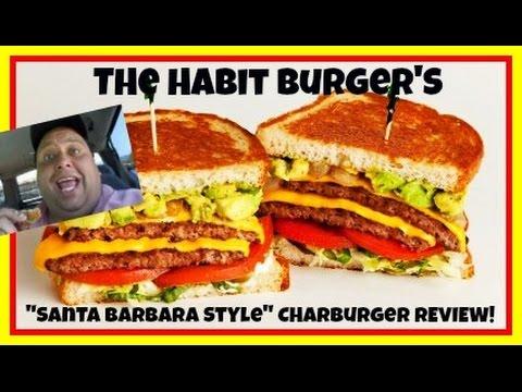 """The Habit Burger's """"Santa Barbara-Style"""" Charburger REVIEW!"""