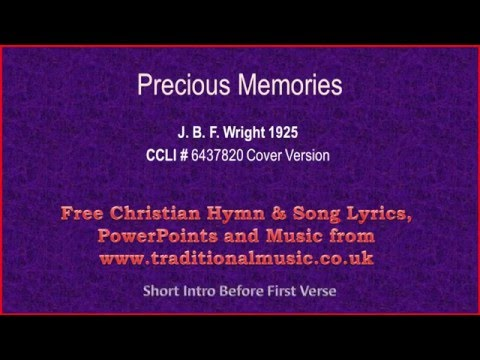 Precious Memories - Hymn Lyrics & Music