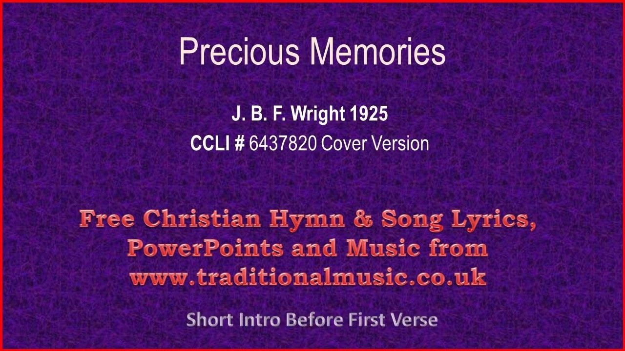 Precious Memories Hymn Lyrics Music Youtube