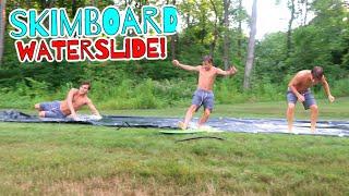 Backyard Waterslide for Skimboarding!