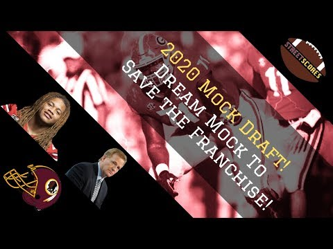 Redskins Dream 2020 Mock Draft! Creating A Dynasty! A Big Trade Down?! Multiple First-Rounders?!