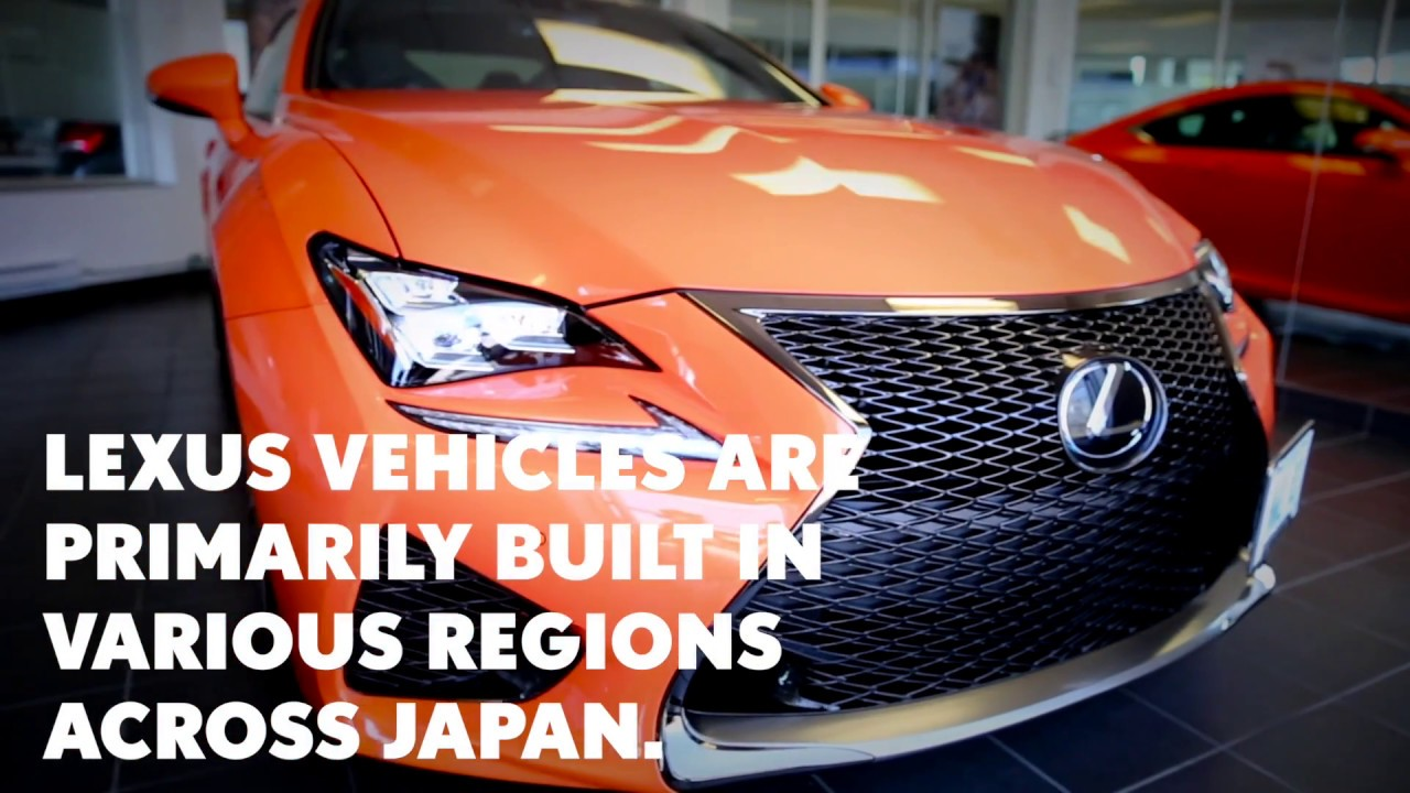Wonderful Where Are Lexus Made?