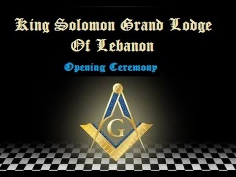 King Solomon Grand Lodge Of Lebanon - Opening Ceremony