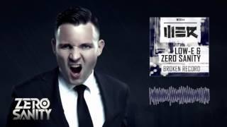 Low-E & Zero Sanity - Broken Record