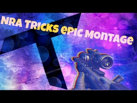 NrA Trickz Montage (Ft. Major Look - Too Late)