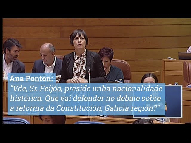 "Ana Pontón a Feijóo: ""Que vai defender no debate sobre a reforma da Constitución, Galicia región?"""