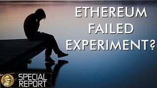 Ethereum - Failed Multi-Billion Dollar Experiement or Rocket Ship?