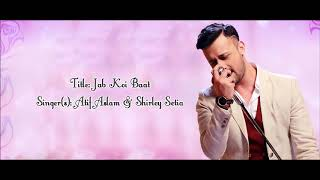 jab-koi-baat-full-song-with-atif-aslam
