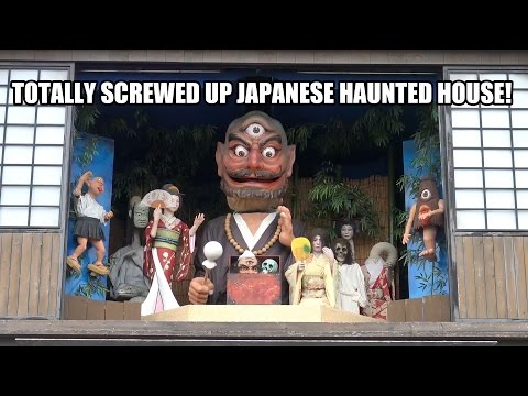 Totally Screwed Up Japanese Haunted House - Nagashima Spaland Japan