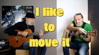 I like to move it / Acoustic Version