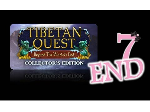 Tibetan Quest: Beyond the World's End (CE) - Ep7 - The End - w/Wardfire