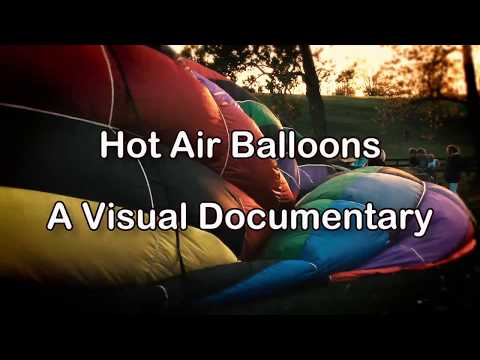 Hot Air Balloons Visual Documentary – Drift with The  Hot Air Balloon Song As The Balloons Aloft