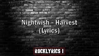Nightwish - Harvest (Lyrics)