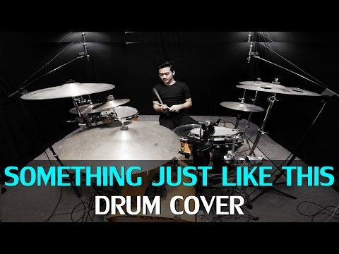 Something Just Like This - The Chainsmokers & Coldplay - Drum Cover - Ixora (Wayan)