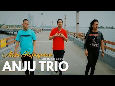 Alani Hapogosan (Official Video) - Lagu Batak Terbaru 2018 || Anju Trio