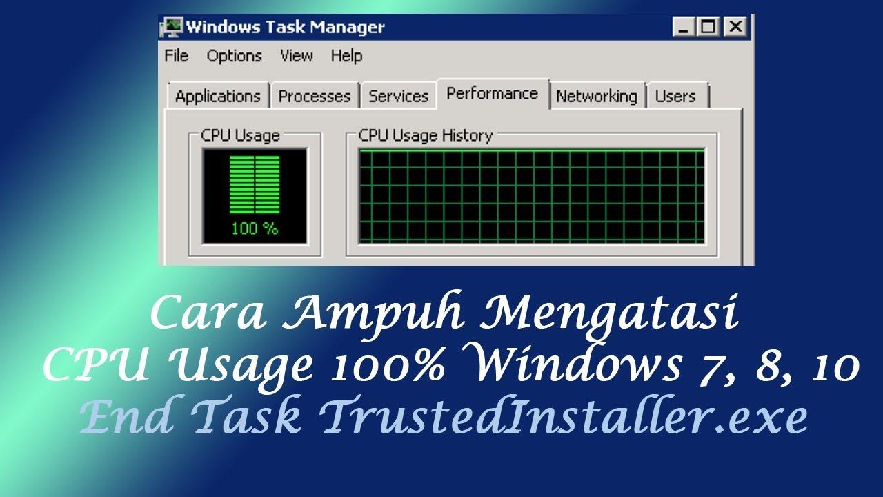 Cara Ampuh Mengatasi Cpu Usage 100 Di Windows 7 8 10