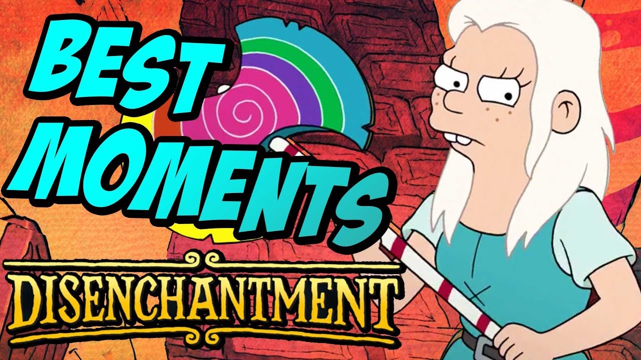 Download Disenchantment's 10 Best Moments!