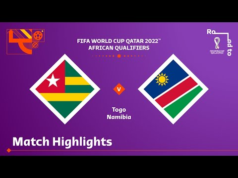 Togo v Namibia   FIFA World Cup Qatar 2022 Qualifier   Match Highlights