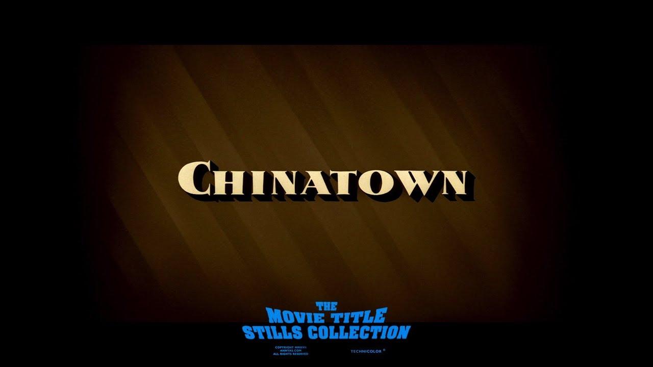 Chinatown 1974 Roman Polanski Title Sequence Video