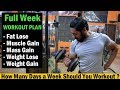 Monday to Sunday - Full Week Workout Plan   Fat lose/Muscle Gain/Weight Lose/Weight Gain