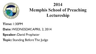 1:30PM - Standing Before The Judge - David Prophater