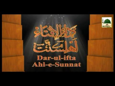 Darul Ifta Ahlesunnat Ep#483 - 07 Sept 2015