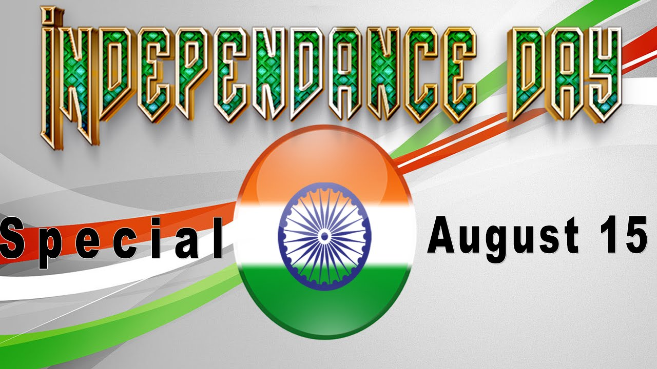 Independence Day | August 15 2015 | India Independence Day | Videos | Songs | Clips | Movies ...