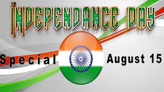 Independence Day | August 15 2015 | India Independence Day | Videos | Songs | Clips | Movies