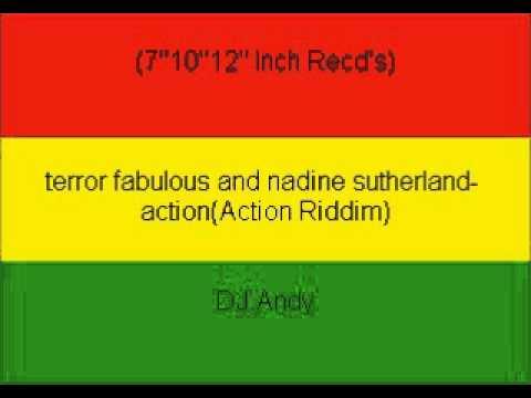 terror fabulous and nadine sutherland actionAction Riddim