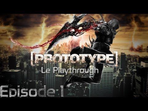 """Prototype Playthrough FR partie 1 [HD] """"Je m'appelle Alex Mercer!"""""""