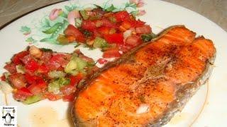 Форель на сковороде.Стейки из форели, семги, лосося с томатной сальсой