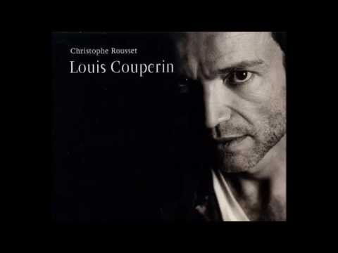 Louis Couperin Suites, Christophe Rousset 2/2