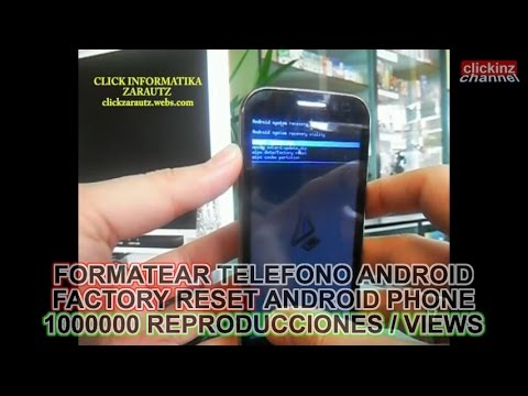 ANDROID HARD RESETEAR FACTORY RESET FORMATEAR TELEFONO MOVIL