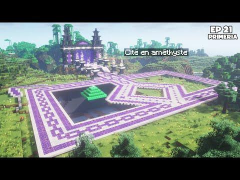 Je vais construire une Cité en Améthyste ! - Episode 21 Primeria S3 - Minecraft Survie 1.17