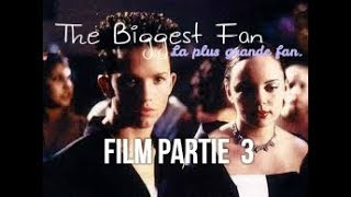 Video ♥The Biggest Fan (La Plus Grande Fan)Film Partie 3 ♥ download MP3, 3GP, MP4, WEBM, AVI, FLV Juni 2017