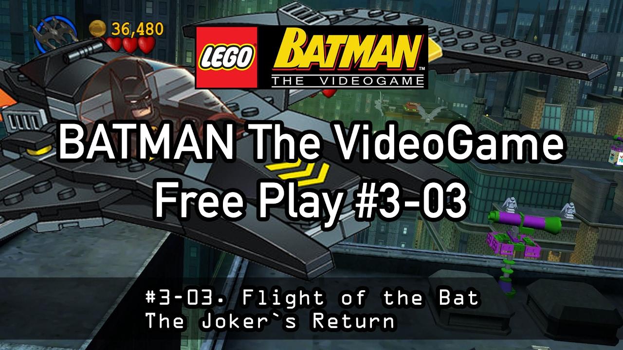 LEGO BATMAN The Video Game #03-3 Flight of the Bat - YouTube