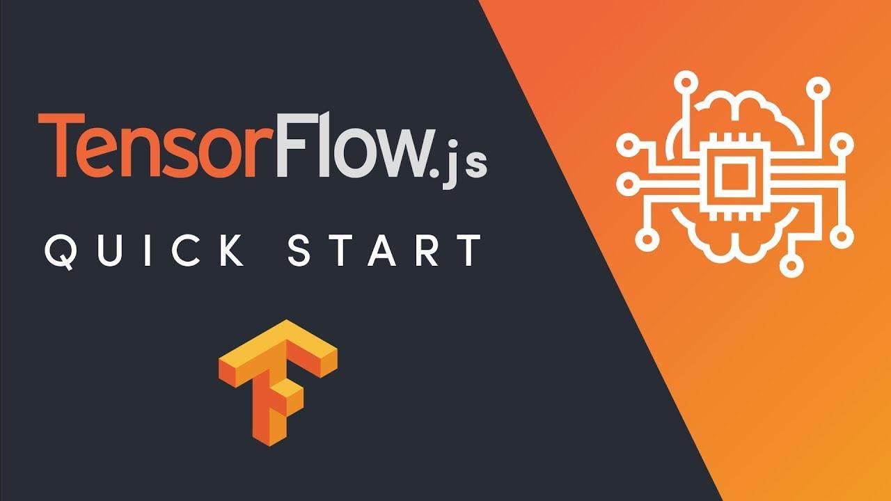 Download TensorFlow.js Quick Start
