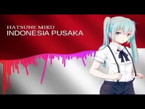 Hatsune Miku Lagu INDONESIA PUSAKA°°°°°°