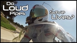 Do Loud Pipes Save Lives? Spacep0d Weighs-In.